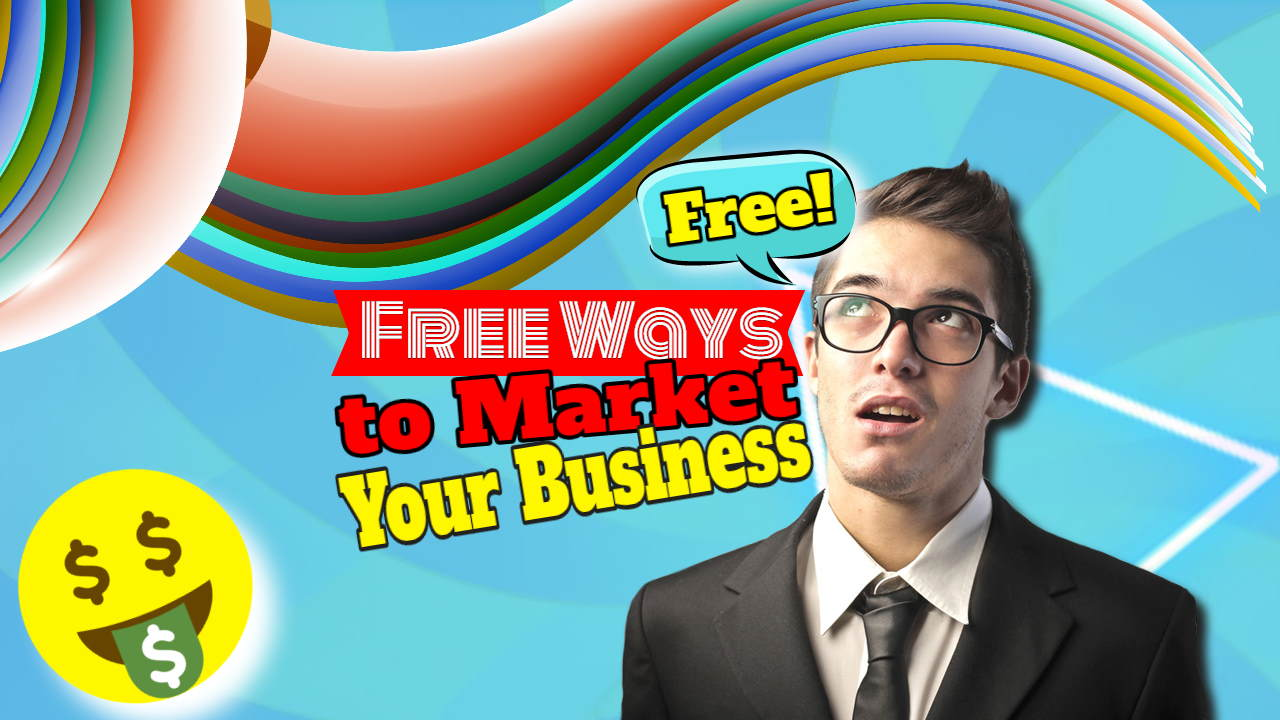 "Image text: ""Free ways to market your business""."