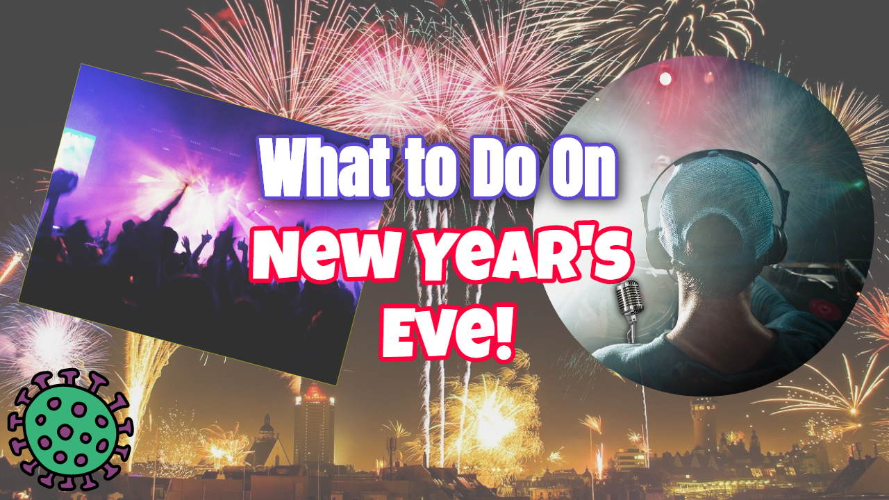 What to Do on New Year's Eve – Potluck Ideas and Events for 2020/1