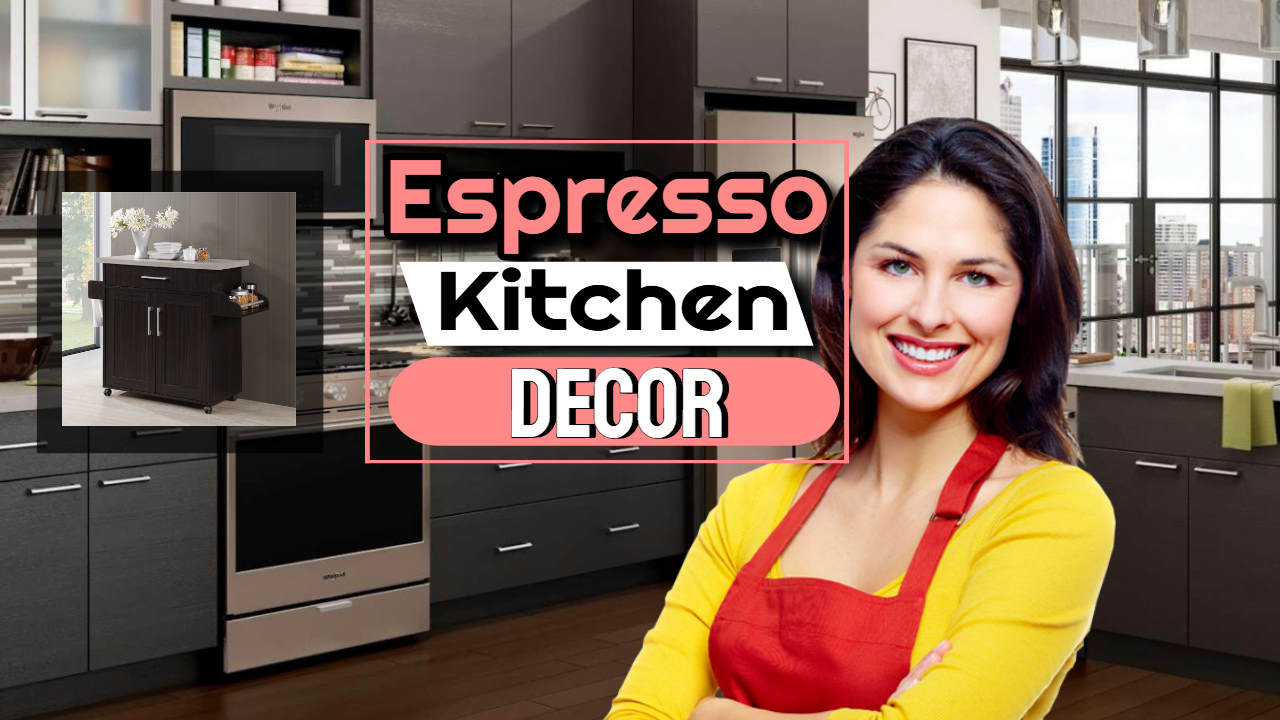 Espresso Kitchen Decor – Coffee Colour Cabinets for a Classy Bold Look