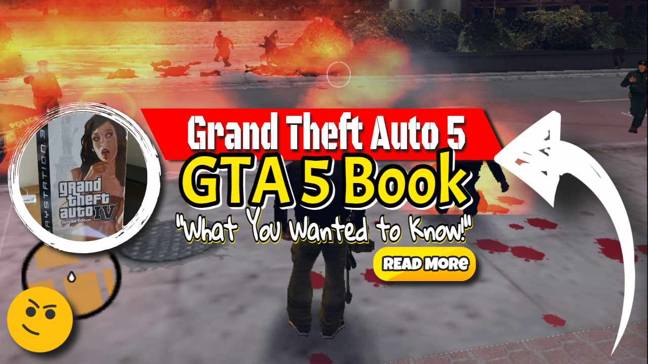 The GTA 5 Book – Grand Theft Auto 5 and Everything You Wanted to Know!