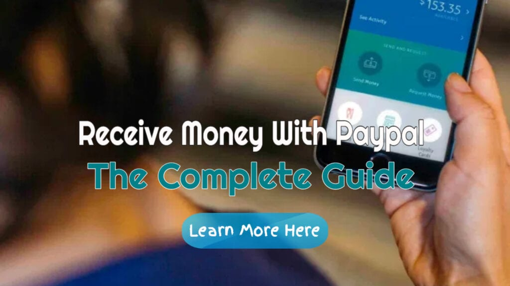 Receive Money With PayPal – The Complete Guide